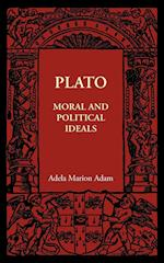 Plato: Moral and Political Ideals af Adela Marion Adam