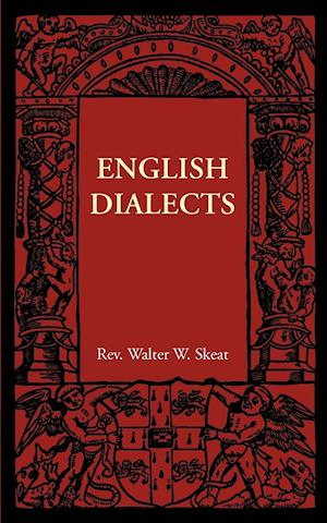 English Dialects: From the Eighth Century to the Present Day