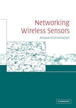 Networking Wireless Sensors