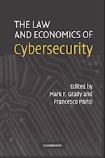 The Law and Economics of Cybersecurity af Mark F Grady, Francesco Parisi