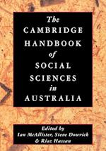 The Cambridge Handbook of Social Sciences in Australia af Ian McAllister, Steve Dowrick, Riaz Hassan