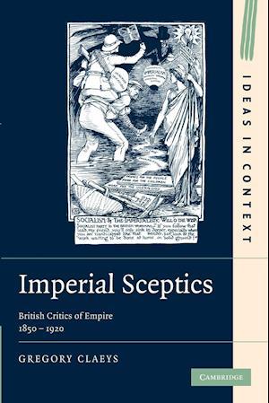 Bog, paperback Imperial Sceptics af Gregory Claeys