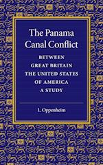 The Panama Canal Conflict Between Great Britain and the United States of America