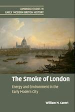 The Smoke of London (Cambridge Studies in Early Modern British History)