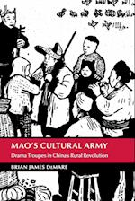 Mao's Cultural Army (Cambridge Studies in the History of the Peoples Republic of China)