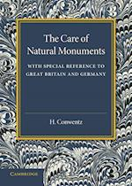 The Care of Natural Monuments: With Special Reference to Great Britain and Germany