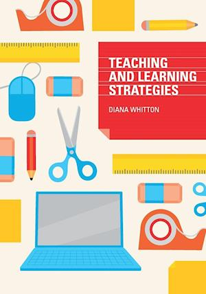 Teaching and Learning Strategies