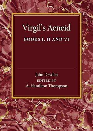 Virgil's Aeneid: Books I, II and VI
