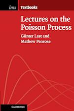 Lectures on the Poisson Process (Institute of Mathematical Statistics Textbooks)
