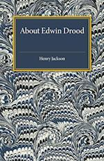About Edwin Drood af Henry Jackson