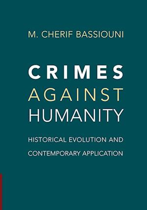 Crimes Against Humanity: Historical Evolution and Contemporary Application