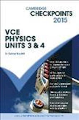 Cambridge Checkpoints Vce Physics Units 3 and 4 2015