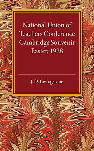 National Union of Teachers Conference Cambridge Souvenir