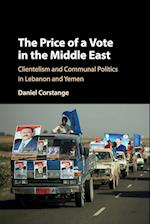 The Price of a Vote in the Middle East (Cambridge Studies in Comparative Politics)