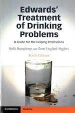 Edwards' Treatment of Drinking Problems af Keith Humphreys