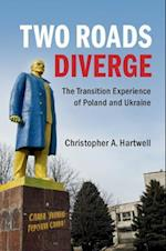 Two Roads Diverge af Christopher A. Hartwell