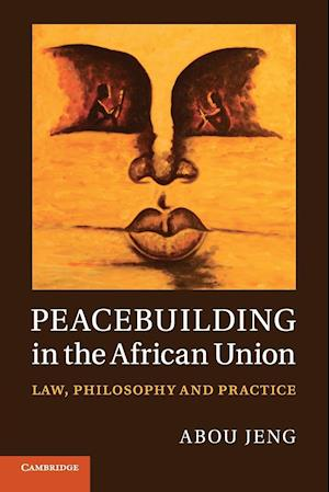 Peacebuilding in the African Union
