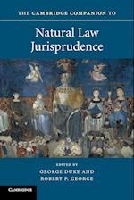 The Cambridge Companion to Natural Law Jurisprudence (Cambridge Companions to Law)