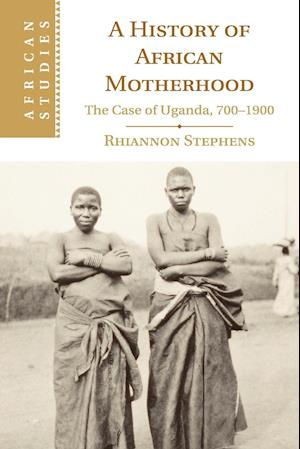A History of African Motherhood