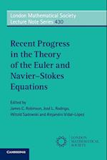 Recent Progress in the Theory of the Euler and Navier-Stokes Equations af James C. Robinson