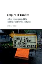 Empire of Timber (Studies in Environment and History)