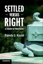 Settled Versus Right