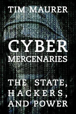 Bog, paperback Cyber Mercenaries af Tim Maurer