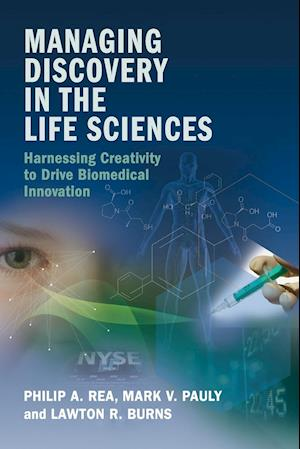 Bog, paperback Managing Discovery in the Life Sciences af Philip A. Rea