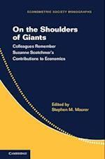 On the Shoulders of Giants (Econometric Society Monographs Paperback, nr. 57)