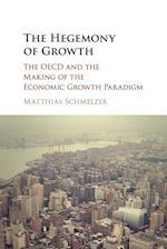 The Hegemony of Growth af Matthias Schmelzer