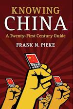 Knowing China af Frank N. Pieke