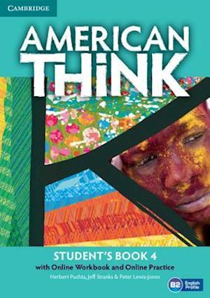 American Think Level 4 Student's Book with Online Workbook and Online Practice
