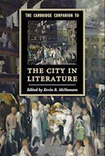 The Cambridge Companion to the City in Literature