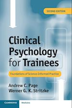 Clinical Psychology for Trainees af Werner Stritzke, Andrew Page