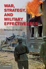 War, Strategy, and Military Effectiveness