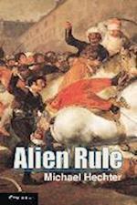 Alien Rule af Michael Hechter