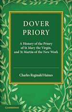 Dover Priory af Charles Reginald Haines