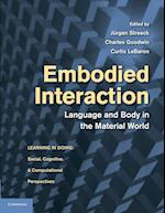 Embodied Interaction (Learning in Doing : Social, Cognitive and Computational Perspectives)
