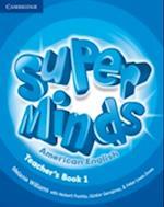 Super Minds American English Level 1 Teacher's Book