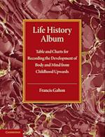 Life History Album af Francis Galton