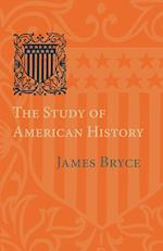 The Study of American History af James Bryce
