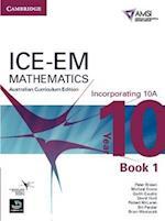 ICE-EM Mathematics Australian Curriculum Edition Year 10 Incorporating 10A Book 1 af Bill Pender, Michael Evans, David Hunt