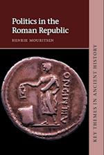 Politics in the Roman Republic (Key Themes in Ancient History)