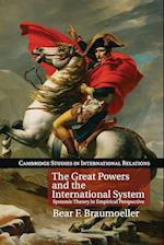 The Great Powers and the International System (CAMBRIDGE STUDIES IN INTERNATIONAL RELATIONS)