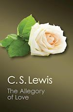 The Allegory of Love (Canto Classics)