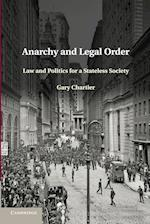 Anarchy and Legal Order af Gary Chartier