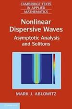 Nonlinear Dispersive Waves (Cambridge Texts in Applied Mathematics, nr. 47)