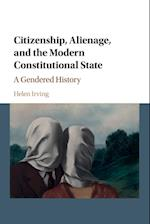 Citizenship, Alienage, and the Modern Constitutional State