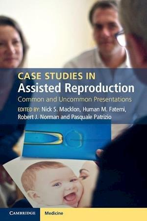 Case Studies in Assisted Reproduction