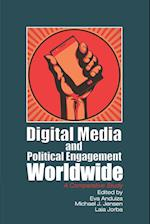 Digital Media and Political Engagement Worldwide (Communication, Society and Politics)